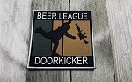 Beer League Doorkicker